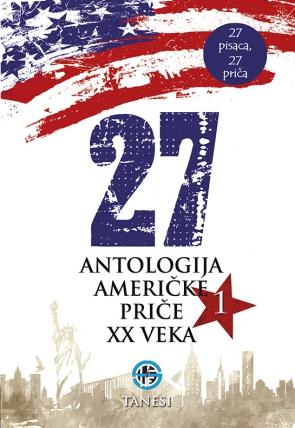 27 Antologija američke priče XX veka 1