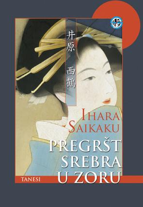 Saikaku - Pregršt srebra u zoru