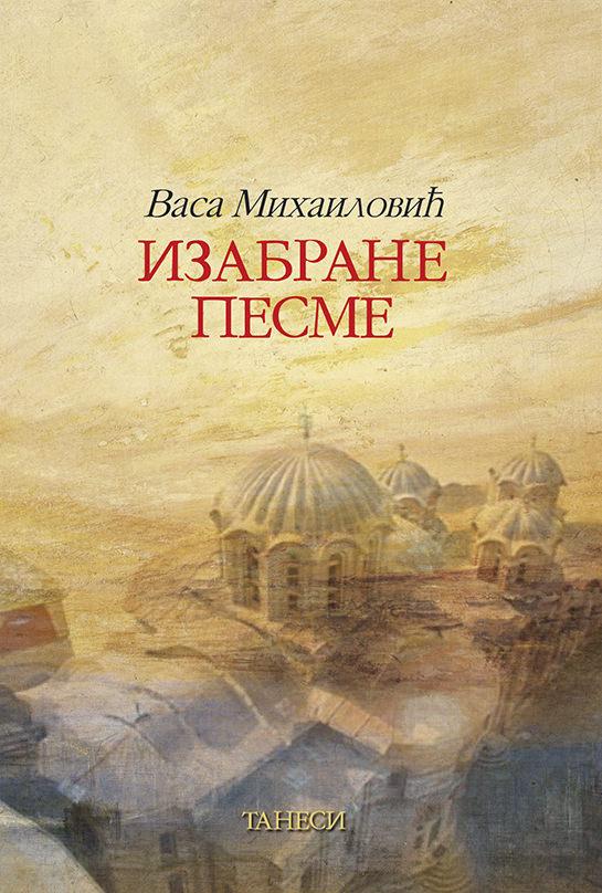 Izabrane pesme Vasa Mihailović